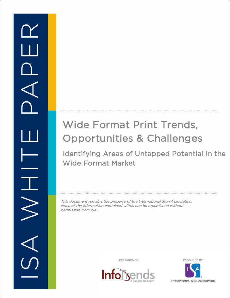 Wide Format Print Trends, Opportunities & Challenges