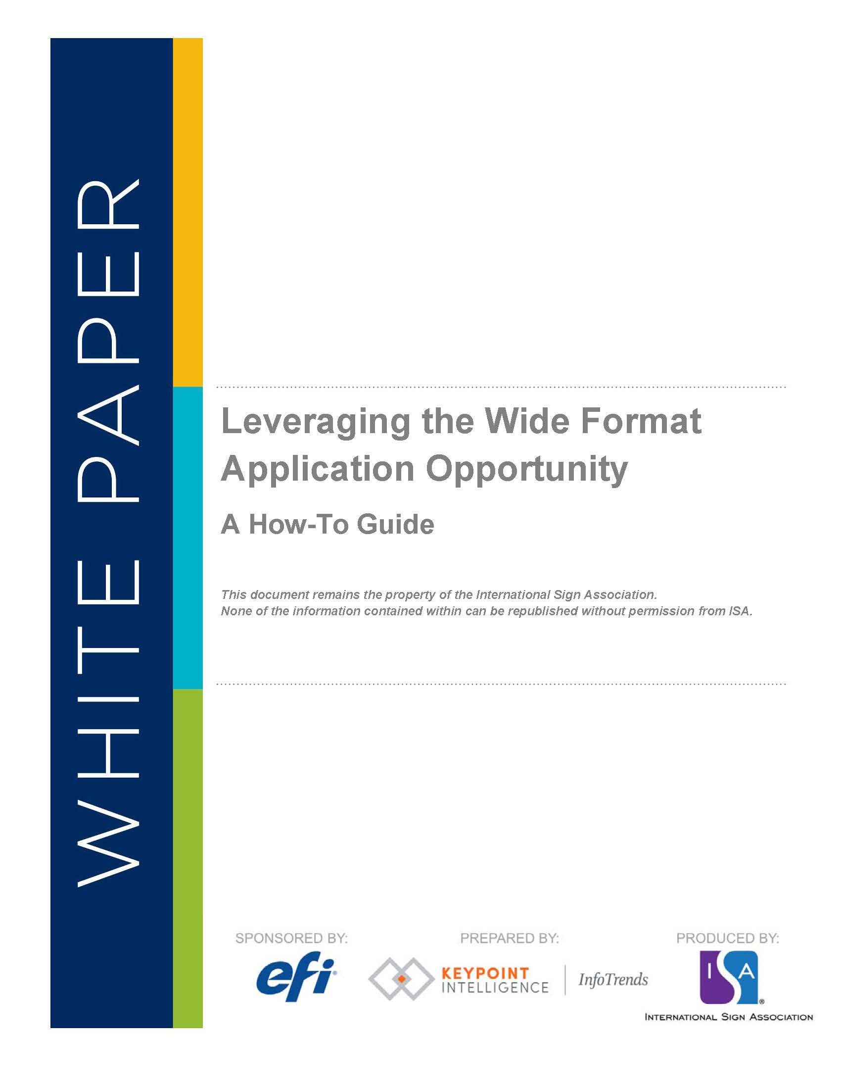 Leveraging the Wide Format Application Opportunity: A How-To Guide