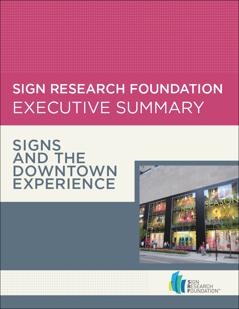 Signs and the Downtown Experience – Executive Summary