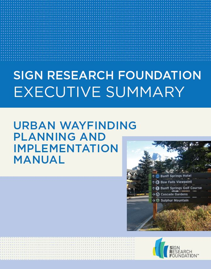 Urban Wayfinding Planning and Implementation Manual – Executive Summary (2013 Edition)