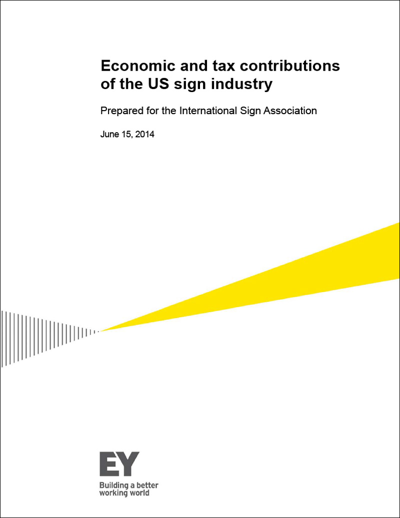Economic Impact of the Sign & Visual Communications Industry Study