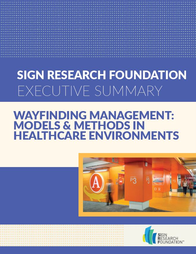 Wayfinding Management: Models & Methods in Healthcare Environments – Executive Summary